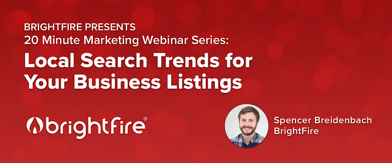 20 Minute Marketing Webinar: Recent Local Search Trends to Help Your Insurance Agency's Business Listings